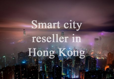 Reseller in Hong Kong for Smart City Systems Sought